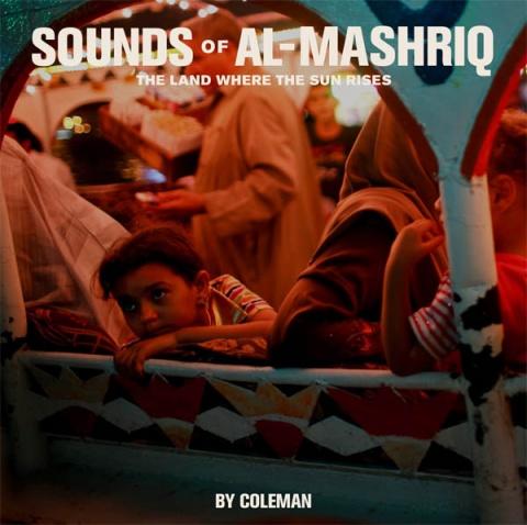 Sounds of Al-Mashriq by Coleman