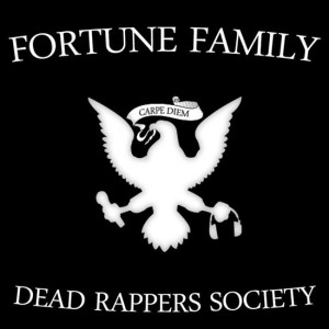 Fortune Family - Dead Rappers Society