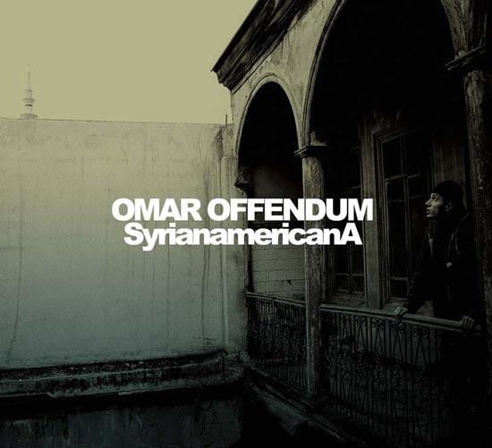 Omar Offendum - SyrianamericanA